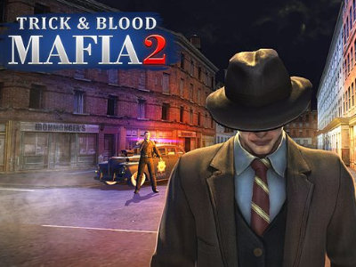 Mafia Trick & Blood 2